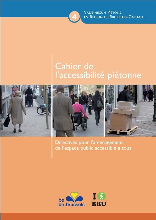 couverture du cahier de l'accessibilité piétonne, pour une accessibilité de l'espace public pour les PMR