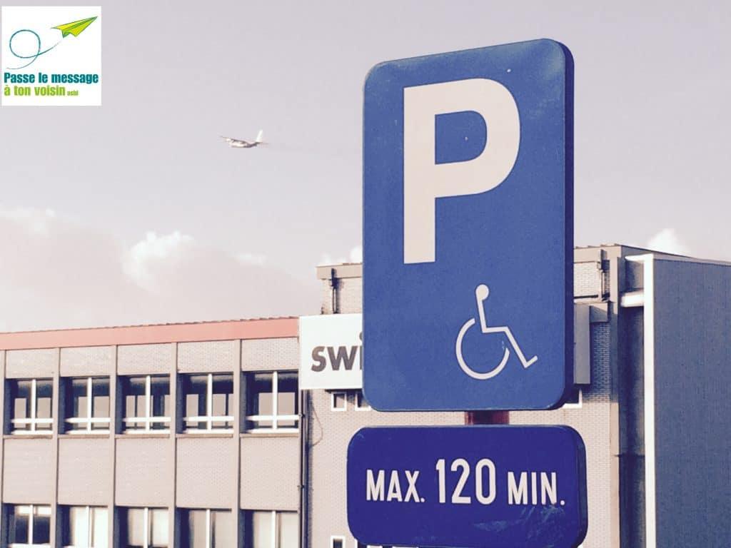 STATIONNEMENT pour personne handicapée - Passe le Message à ton Voisin